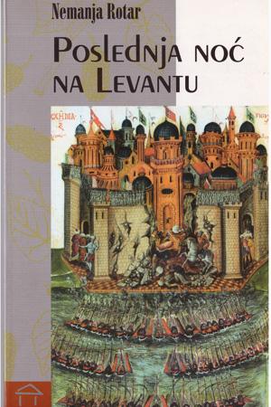 Poslednja noć na Levantu